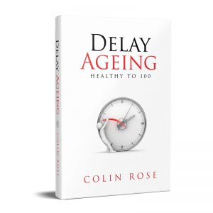 Delay Ageing book by Colin Rose